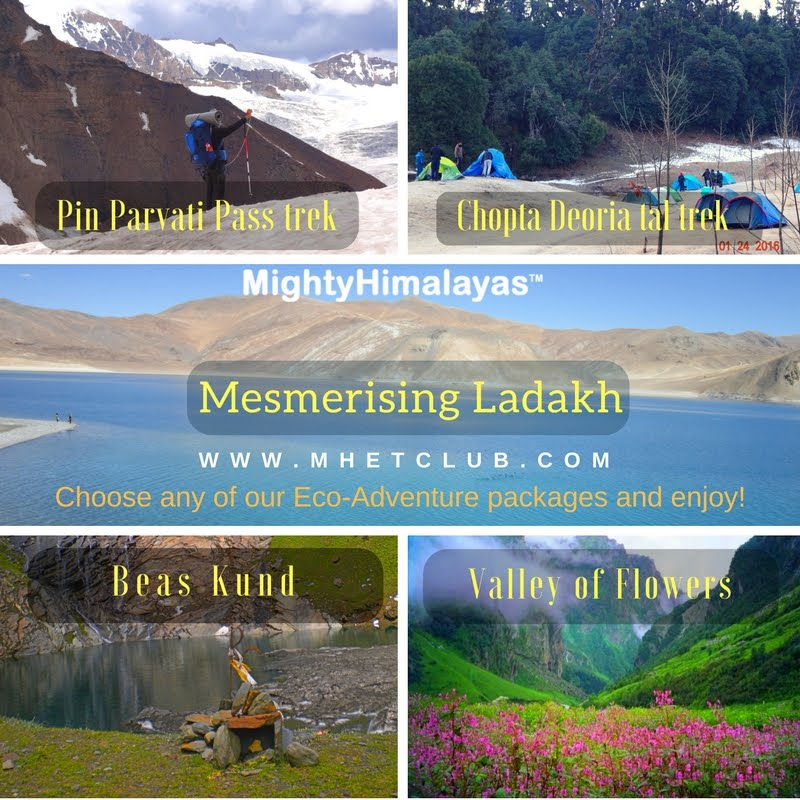 mighty himalayas eco tour packages, trekking in himalayas chopta, deoria tal, pin parvati pass, hampta pass, treks near manali, beas kund, bhrigu lake, valley of flowers, Leh Ladakh